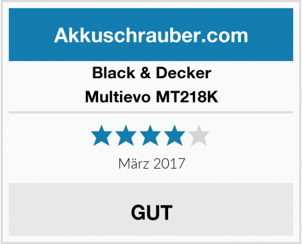 Black & Decker Multievo MT218K Test