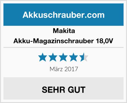 Makita Akku-Magazinschrauber 18,0V Test