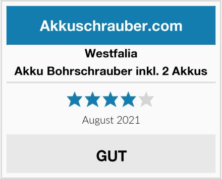 Westfalia Akku Bohrschrauber inkl. 2 Akkus Test