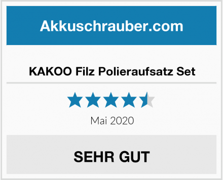 KAKOO Filz Polieraufsatz Set Test