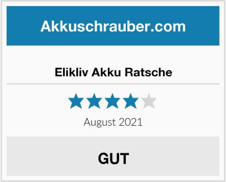 Elikliv Akku Ratsche Test