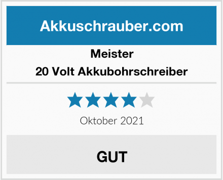 Meister 20 Volt Akkubohrschreiber Test